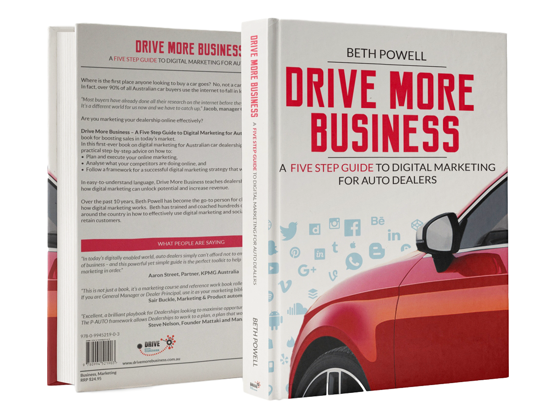 Beth Powell is the author of Drive More Business: A Five Step Guide to Digital Marketing for Auto Dealers.